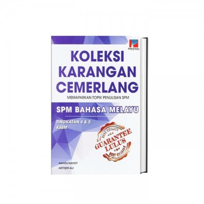 Guarantee Lulus: Koleksi Karangan Cemerlang Topik Penulisan SPM Bahasa Melayu NEW 2020