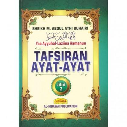 Tafsiran Ayat-Ayat Yaa Ayyuhal-Laziina Aamanuu - Jilid 2